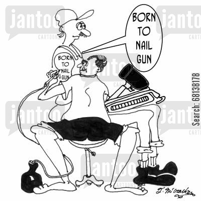 tat cartoon humor: Born to nail gun.