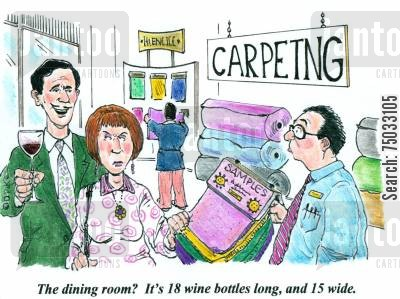 refurbishments cartoon humor: 'The dining room? It's 18 wine bottles long, and 15 wide.'