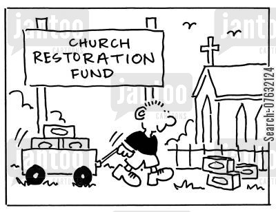 ceremonial cartoon humor: Church Restoration Fund.