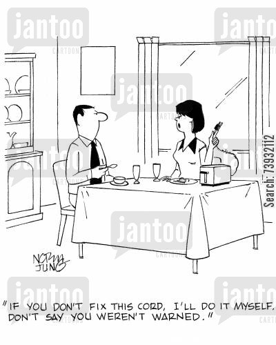electrical appliance cartoon humor: 'If you don't fix this cord, I'll do it myself. Don't say you weren't warned.'
