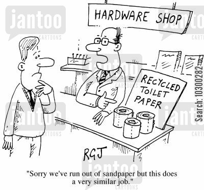sandpaper cartoon humor: Hardware Shop Sorry, we've sold out of sandpaper but this does a very similar job