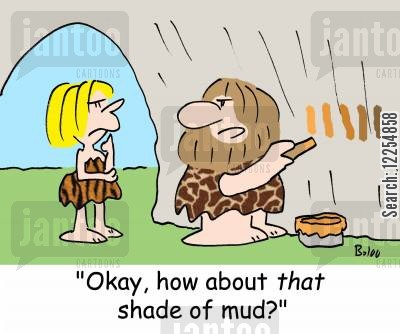 home decorating cartoon humor: 'Okay, how about THAT shade of mud?'