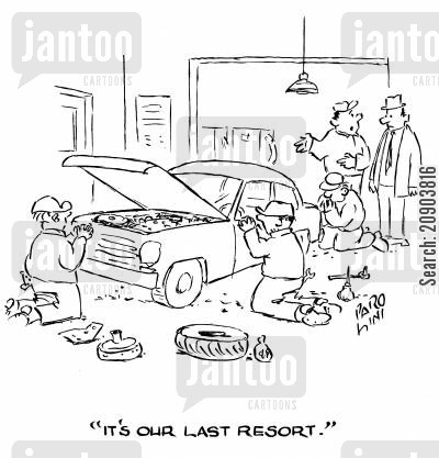 car servicing cartoon humor: 'It's our last resort.'