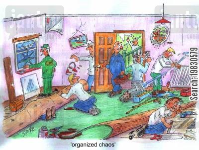 building work cartoon humor: Organized chaos.