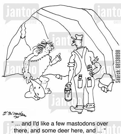 interior decoration cartoon humor: ' ... and I'd like a few mastodons over there, and some deer here, and ... '