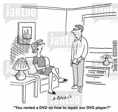 rental dvd cartoon humor: You rented a DVD on how to repair our DVD player?