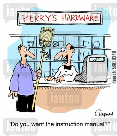 sweeps cartoon humor: 'Do you want the instruction manual?'