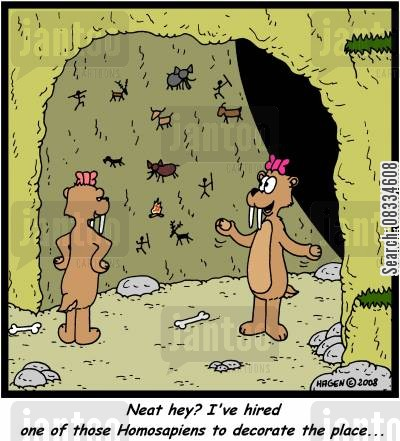 interior decorators cartoon humor: 'Neat hey? I've hired one of those homosapiens to decorate the place...'