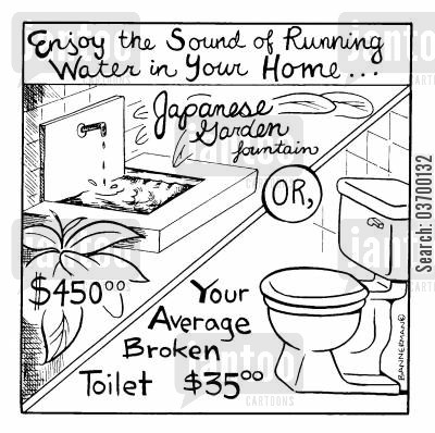 fountains cartoon humor: 'Enjoy the sound of running water in your own home...'