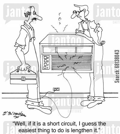 electrical engineer cartoon humor: 'Well, if it is a short circuit, I guess the easiest thing to do is lengthen it.'