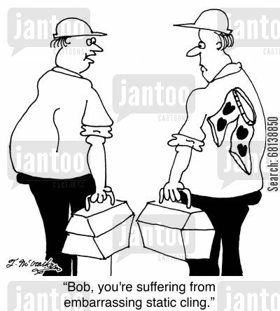 electrician cartoon humor: 'Bob, you're suffering from embarrassing static cling.'