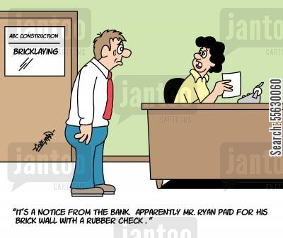 rubber check cartoon humor: Bricklayer Gets Rubber Check