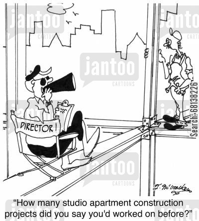 condominium cartoon humor: 'How many studio apartment construction projects did you say you'd worked on before?'