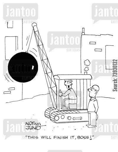 cranes cartoon humor: 'This will finish it, boss!'