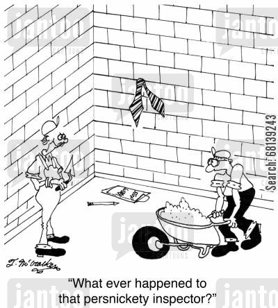 bricklaying cartoon humor: 'What ever happened to that persnickety inspector?'