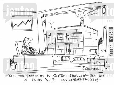 factory smoke cartoon humor: 'All our effluent is green. Shouldn't that win us points with environmentalists?'
