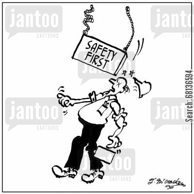 safety first cartoon humor: Safety First