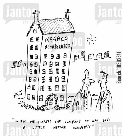 apartment building cartoon humor: 'When we started the company it was just a little cottage industry.' 'Megaco Incorporated.'
