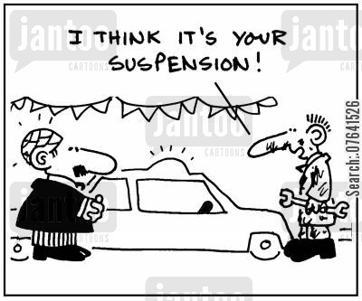 car problems cartoon humor: 'I think it's your suspension.'