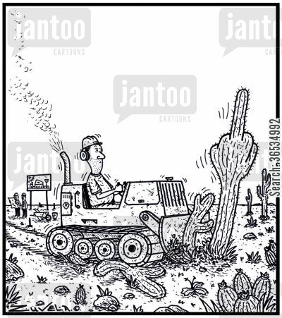 knock over cartoon humor: A Cactus giving a Bulldozer driver a rude gesture as it is being knocked down for development