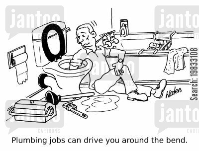 plumbing jobs cartoon humor: Plumbing jobs can drive you around the bend.