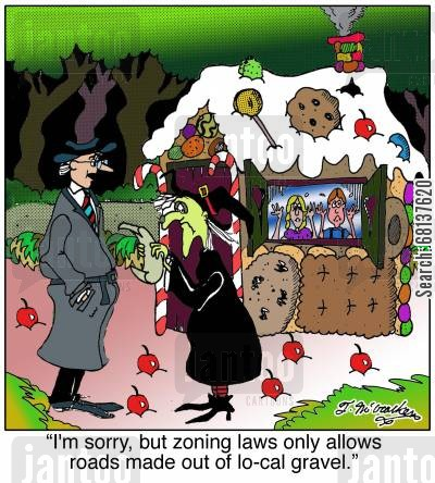 roadworks cartoon humor:  'I'm sorry, but zoning laws only allows roads made out of lo-cal gravel.'