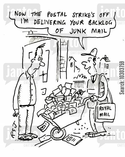 mail delivery cartoon humor: Now the postal strike's off I'm delivering your backlog of junk mail.