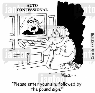 followed by the pound sign cartoon humor: 'Please enter your sin, followed by the pound sign.'