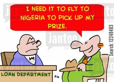 internet scams cartoon humor: 'I need it to fly to Nigeria to pick up my prize.'