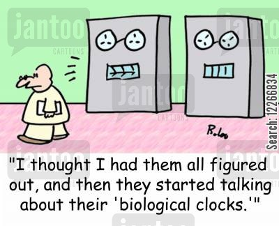biological cartoon humor: 'I thought I had them all figured out, and then they started talking about their 'biological clocks.''
