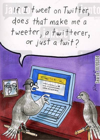 pigeons cartoon humor: 'If I tweet on twitter does that make me a tweeter, a twitterer or just a twit?'