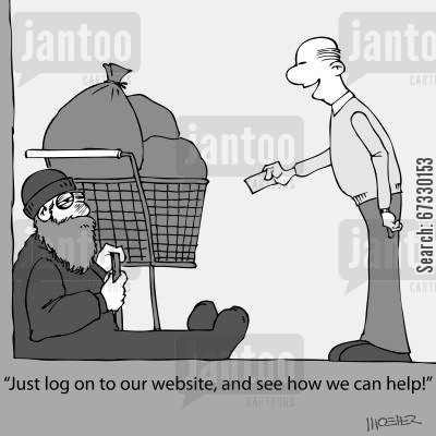 charitiable cartoon humor: 'Just log on to our website, and see how we can help!'
