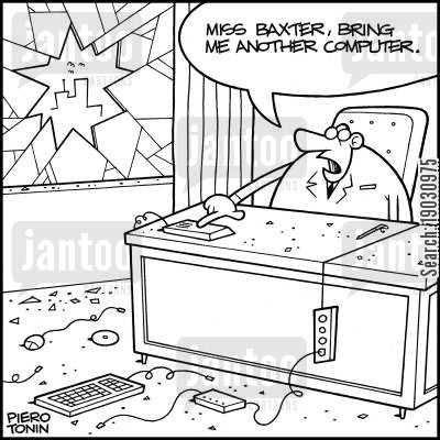 frustrations cartoon humor: 'Miss Baxter, bring me another computer.'