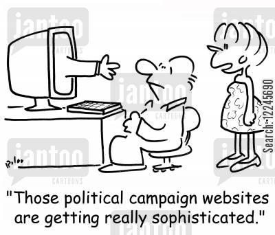 meet and greet cartoon humor: 'Those political campaign websites are getting really sophisticated.'