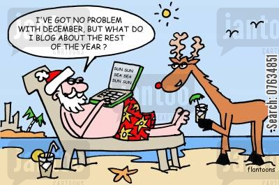 father xmas cartoon humor: I've got no problem with December, but what do I blog about the rest of the year?