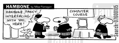 interfacing cartoon humor: STRIP Hambone: Interfacing at a computer course