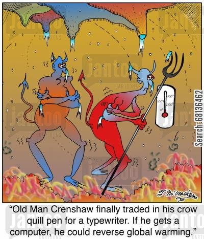 crow quill pen cartoon humor: 'Old Man Crenshaw finally traded in his crow quill pen for a typewriter. If he gets a computer, he could reverse global warming.'