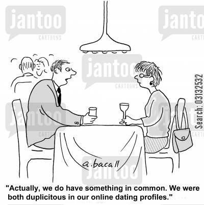 dating profiles cartoon humor: 'Actually, we do have something in common. We were both duplicitous in our online dating profiles.'