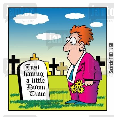 grave stone cartoon humor: Just having a little down time.