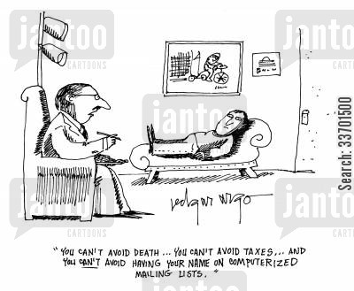 computerised mailing lists cartoon humor: 'You can't avoid death...You can't avoid taxes...and you can't avoid having your name on computerized mailing lists.'