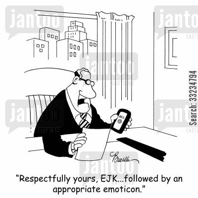 dictating letters cartoon humor: 'Respectfully yours, EJK...followed by an appropriate emoticon.'