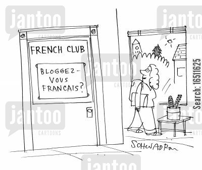 speaking french cartoon humor: French Club - Bloggez Vous Francais?