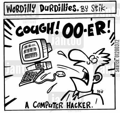 chest infection cartoon humor: Wordilly Durdillies - A Computer Hacker