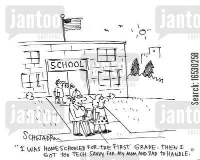 it tech cartoon humor: 'I was home schooled for the First Grade. Then I got too tech savvy for my mom and dad to handle.'