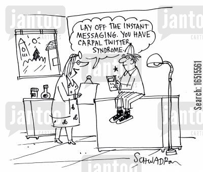 instant messaging cartoon humor: Lay off the instant messaging. You have carpal twitter syndrome.