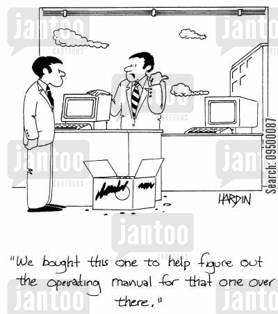 ment cartoon humor: 'We bought this one to help figure out the operating manual for that one over there.'