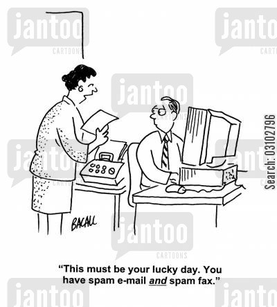 junk mails cartoon humor: 'This must be your lcuky day. You have spam e-mail and spam fax.'