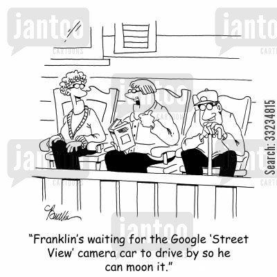 street view cartoon humor: 'Franklin's waiting for the Google 'Street View' car to drive by so he can moon it.'