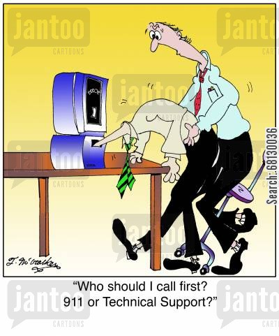 sys admin cartoon humor: Who should I call first? 911 or Technical Support?