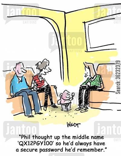 middle names cartoon humor: Phil thought up the middle name 'QX12PGY100' so he'd always have a secure password he'd remember.
